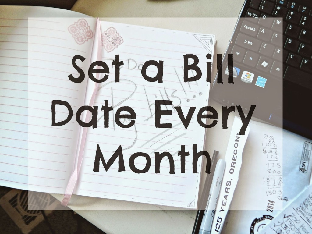 Set a Bill Date Every Month #FinancialPeace #clevergirls #ad