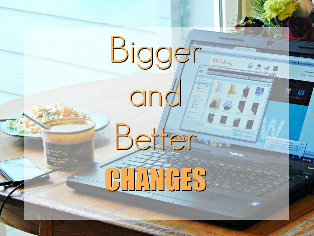 bigger-and-better-changes