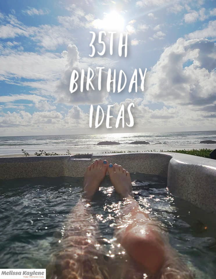 רעיונות ליום הולדת 35